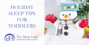 holiday sleep tips for toddlers