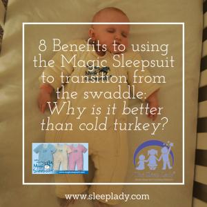 8 Benefits to using the Magic Sleepsuit