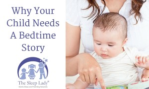 Why Your Child Needs A Bedtime Story