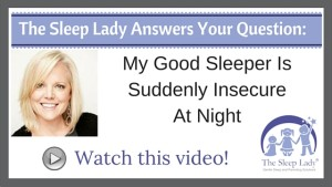 My Good Sleeper Is Suddenly Insecure At Night
