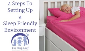 4 Steps To Setting Up a Sleep Friendly Environment
