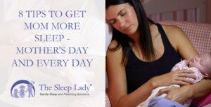 get mom more sleep