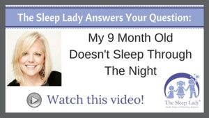 Question of the week- My 9 Month Old Doesn't Sleep Through The Night